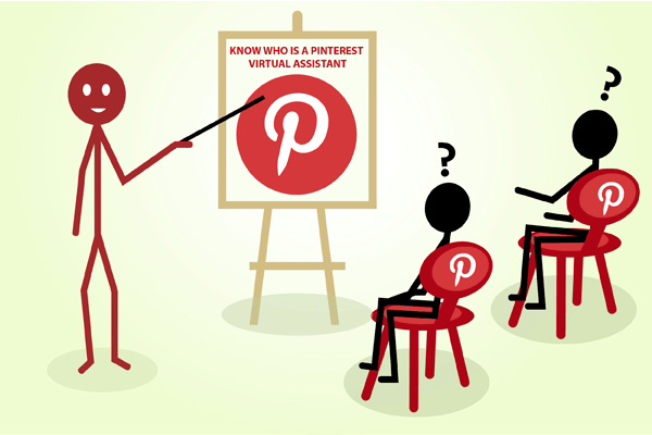 Know about Pinterest Virtual Assistant